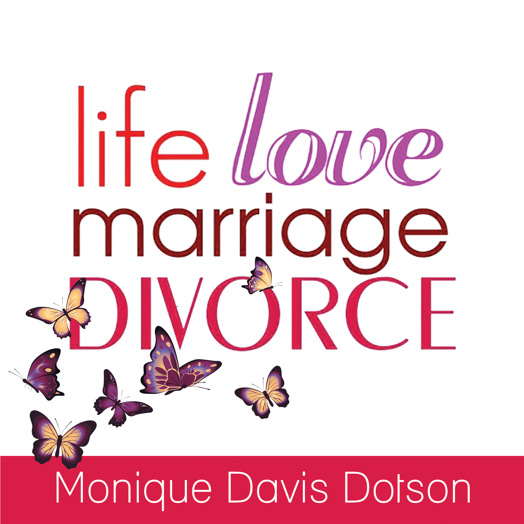 LifeLoveMarriageDivorce